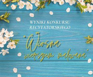 """""""Wiosna wierszem malowana"""" – wyniki konkursu"""